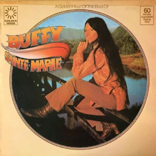 Buffy Sainte-Marie ‎- A Golden Hour Of The Best Of  Buffy Sainte-Marie (LP) (VG/G+)